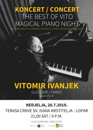The Best of Vito: Magical Piano Night / 28.7. u 21h pred župnom crkvom u Loparu